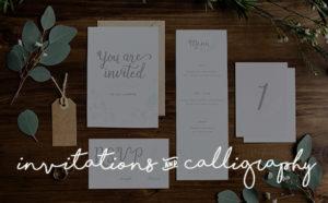 Invitations & Calligraphy
